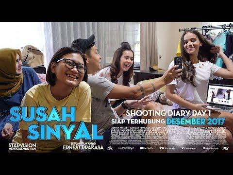 SUSAH SINYAL Shooting Diary Day 1
