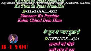 Aaj Kehna Zaroori Hai Karaoke