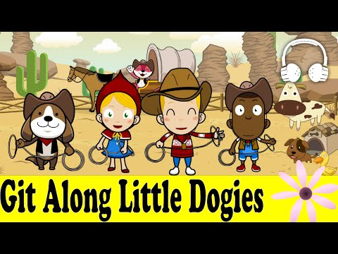 Git Along, Little Dogies | Family Sing Along - Muffin Songs