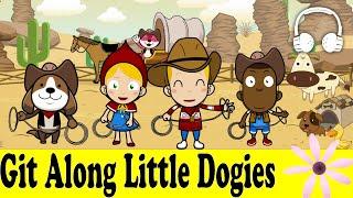 Git Along, Little Dogies | Family Sing Along - Muffin Songs