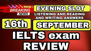 16 September ielts exam review listening and reading answers   25 September ielts prediction soon