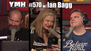 Your Mom's House Podcast - Ep. 570 w/ Ian Bagg
