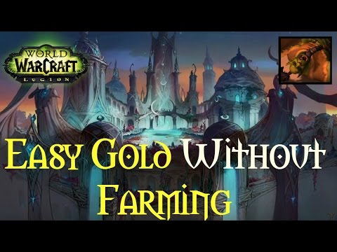 [Legion 7.2]  6 Ways to Make Gold WITHOUT Farming