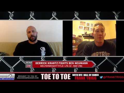 Frank Trigg interviews LFA 12 headliner Derrick Krantz