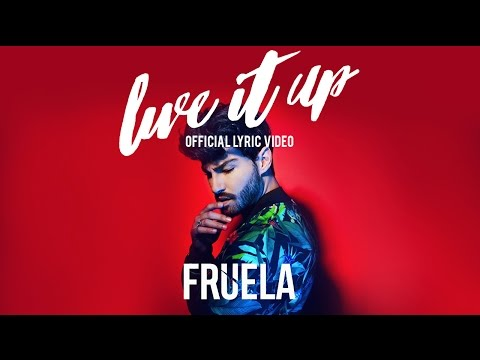 FRUELA - LIVE IT UP (NEW OFFICIAL VERSION)