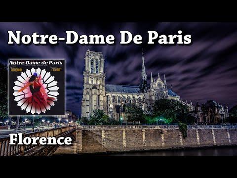 Florence - Notre-Dame de Paris (HQ)
