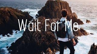 Steve Brian - Wait For Me (Lyrics) ft. Christian Carcamo