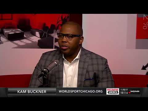 Kam Buckner of World Sport Chicago | Bootstrapping in America