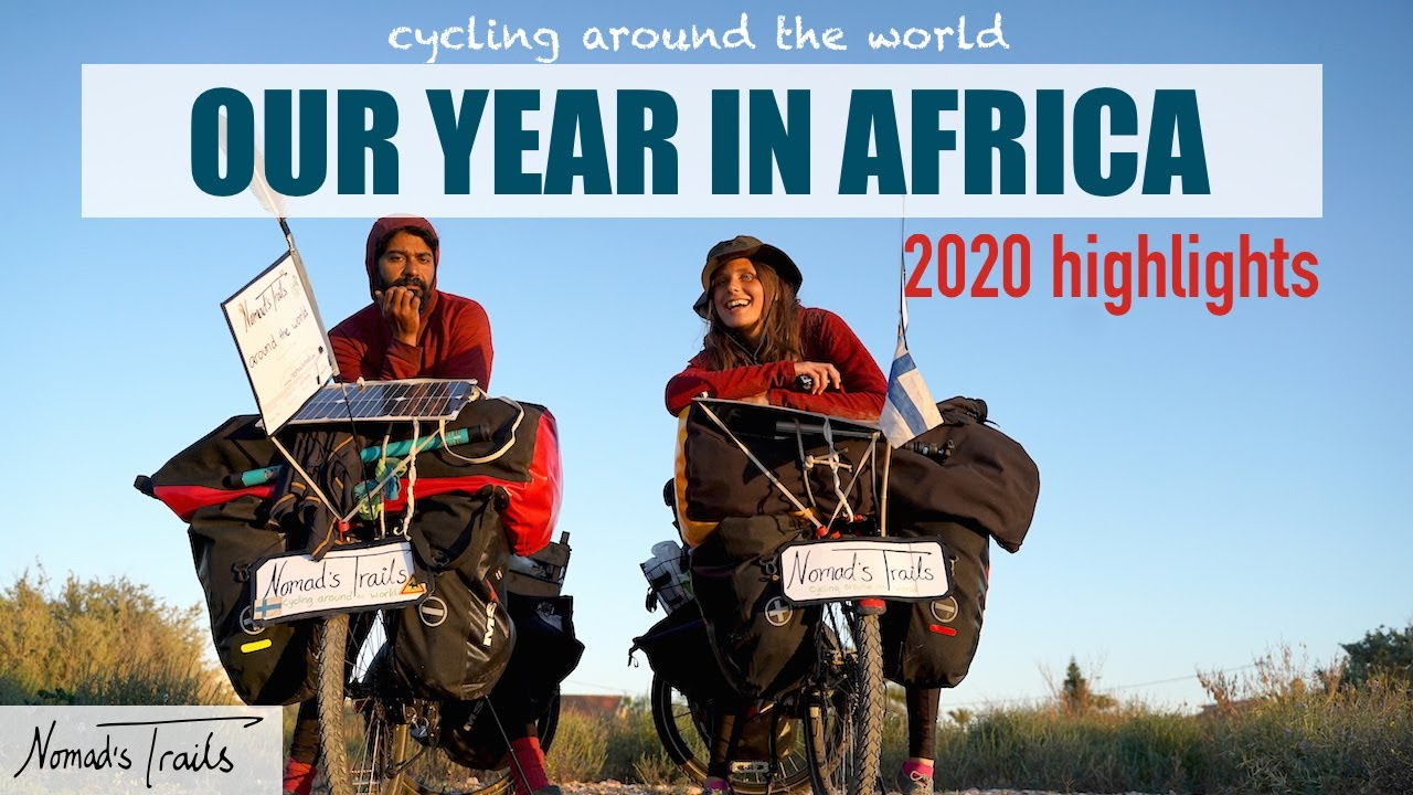 Cycling around the world - A YEAR IN AFRICA - 2020 Highlights ✨