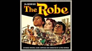 The Robe | Soundtrack Suite (Alfred Newman) [Part 1]