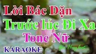 Lời Bác dặn trước lúc đi xa - tone nữ -  karaoke - gia huy beat