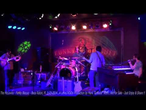 The McLovins -  Funky Biscuit - Boca Raton, Fl  1- 23- 2014