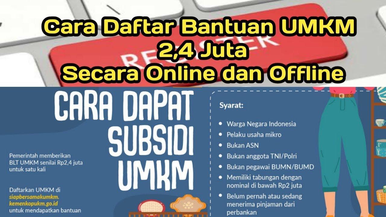 Cara Daftar Bantuan Umkm 2 4 Juta Secara Online Dan Offline Pendaftaran Diperpanjang Youtube
