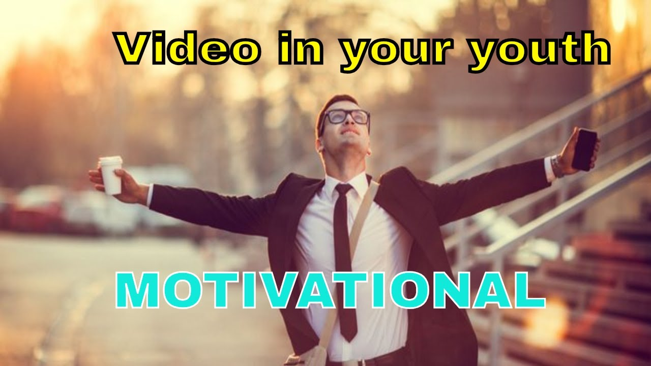 You should watch this Video in your youth MOTIVATIONAL VIDEO  The Most Inspirational Video Ever 2018