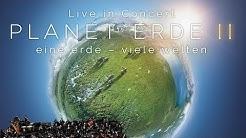PLANET ERDE II: eine erde - viele welten - LIVE IN CONCERT