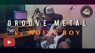 Groove metal - solo by suuz jam