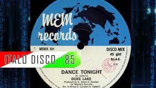 Duke Lake Dance Tonight Italo Disco 1985