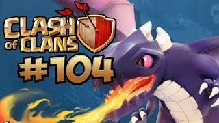 CLASH OF CLANS #104 - DRACHEN PARTY & LIVESTREAM ★ Let's Play Clash of Clans