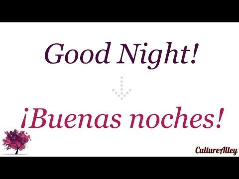 How do you say goodnight in spanish language