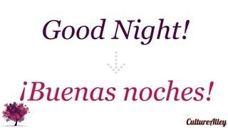 'Good Night' in Spanish!