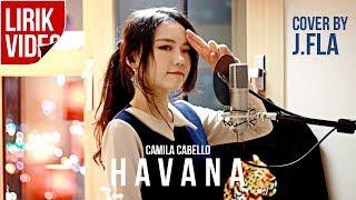 Gambar cover HAVANA cover by J.FLA (lirik video)