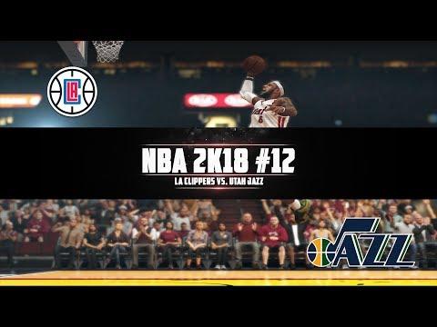 NBA 2K18 #12: LA Clippers vs. Utah Jazz