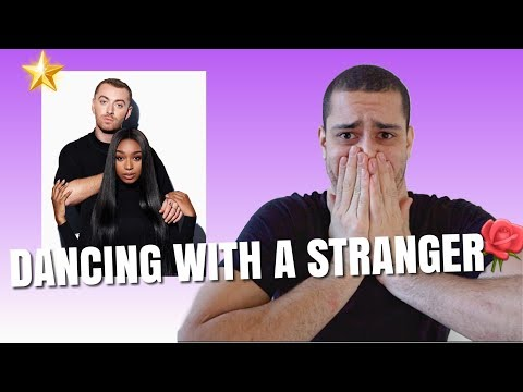 Normani And Sam Smith Dancing With A Stranger Reaction Video
