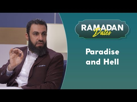 Paradise and Hell: A Detailed Description