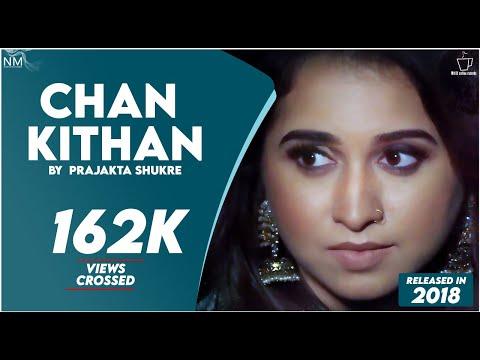 Chan Kithan By Prajakta Shukre | Namyoho Studios 2018 ( ALI SETHI )