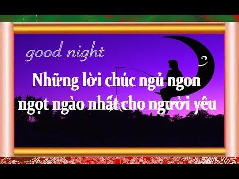 Những lời chúc ngủ ngon ngọt ngào nhất cho người yêu
