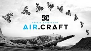 DC SHOES: ROBBIE MADDISON'S AIR.CRAFT(It's finally arrived. We're proud to present the very first DC TeamWorks video: Robbie Maddison's AIR.CRAFT. Filmed in a military service airplane graveyard in ..., 2013-02-12T00:53:31.000Z)