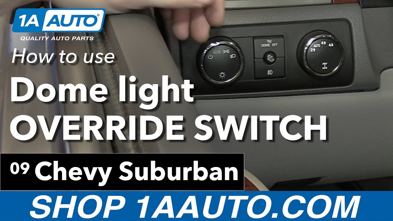 How to Use Your Dome Light Override 07-14 Chevy Suburban