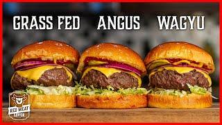 Burger Battle - BEST Hamburger Recipe? - Wagyu vs. Angus vs. Grass Fed