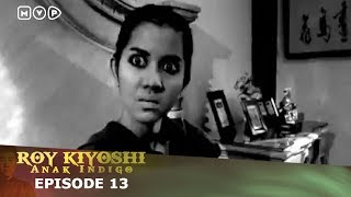 Video Roy Kiyoshi Anak Indigo Episode 13 download MP3, 3GP, MP4, WEBM, AVI, FLV September 2018