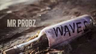Mr Probz - Waves - [official Instrumental]