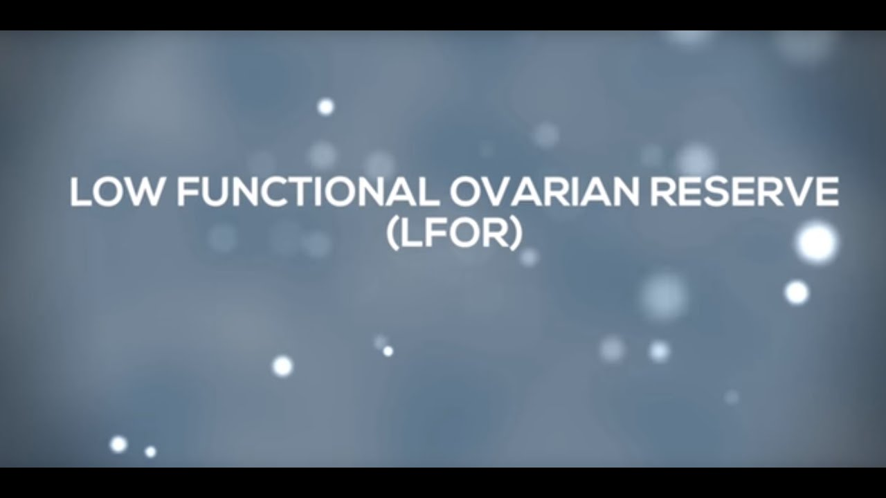 Diminished Ovarian Reserve - What is DOR? | CHR