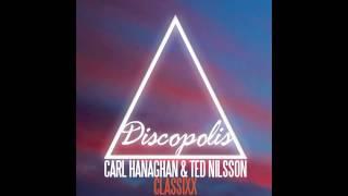 Carl Hanaghan & Ted Nilsson - Classixx