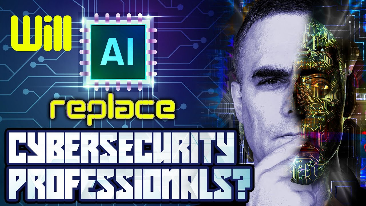 Cybersecurity Jobs Replaced by AI?