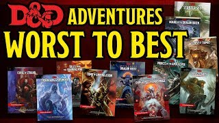 Ranking ALL the Dungeons and Dragons 5e Adventures Worst to Best