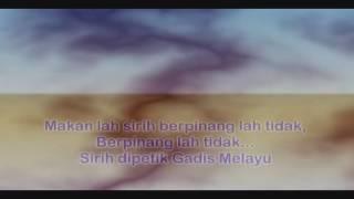 MAKAN SIRIH Mp3