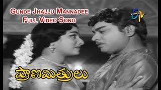 Gunde Jhallu Mannadee Full Video Song | Prana Mithrulu | ANR | Savitri | Jaggayya | ETV Cinema