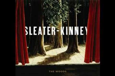 Sleater-kinney - Steep Air