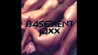 Bassment Jaxx - Sneakalude