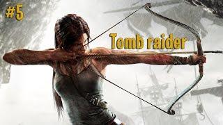 Видео прохождение игры tomb raider [#5]