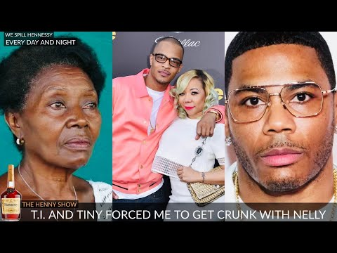 """T.I. & Tiny FORCED this Woman to GET CRUNK with Nelly """"I WAS ONLY 45"""""""