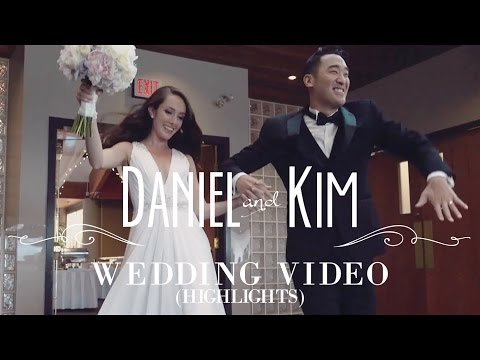 Daniel & Kim - Wedding Video (Highlights)