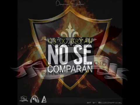 C3 Feat Bryan  - No Se Comparan