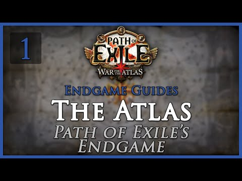 Path of Exile: The Atlas - Part 1 - Path of Exile's Endgame