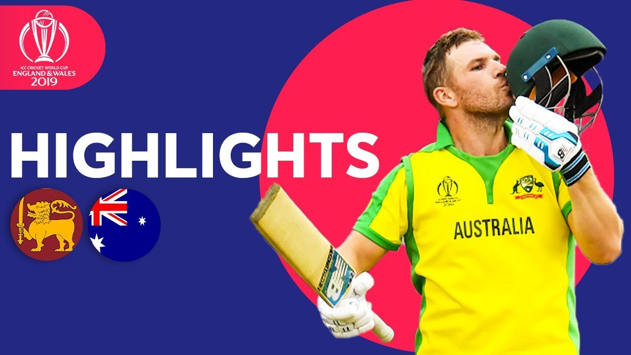 Sri Lanka vs Australia - Match Highlights | ICC Cricket World Cup 2019