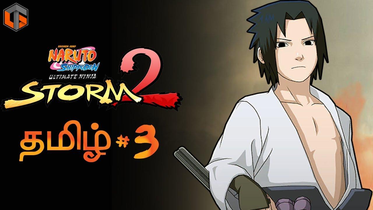 நருடோ Naruto Shippuden Ultimate Ninja Storm 2 Part 3 Live Tamil Gaming